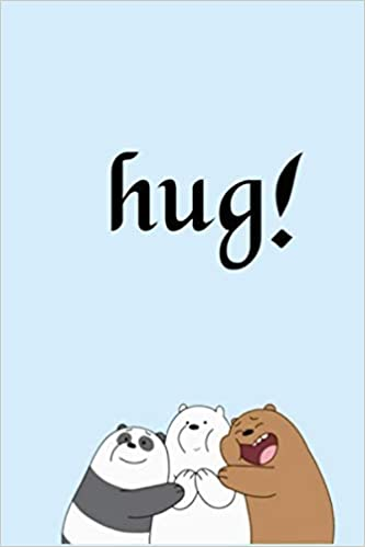 We Bare Bears Hug Lovely And Cute Notebook For Children And Teenagers Bnlhcn Lemya 9798670366922 Amazon Com Books