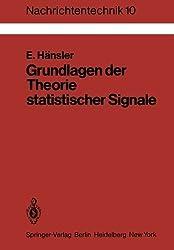 Grundlagen der Theorie statistischer Signale (Nachrichtentechnik)
