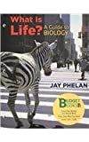 What Is Life? A Guide to Biology (Loose leaf) and eBook Access Card, Phelan, Jay, 1429238313