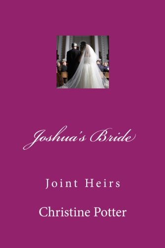 """Download Joshua's Bride Volume 3 """"Joint Heirs"""": Joshua's Bride Volume 3 """"Joint Heirs"""" pdf"""