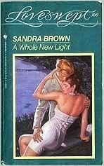 A Whole New Light by Sandra Brown (1989-11-01)