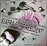 img - for BIAFRA FOR PRESIDENT! (Spanish Edition) book / textbook / text book