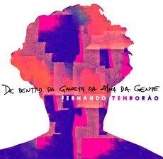 FERNANDO TEMPORAO ( - Fernando Temporao ( - De Dentro da Gaveta da