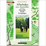 52 balades en famille en Île-de- France, tome 2 de Barbara Conforti ( 10 mars 2000 )
