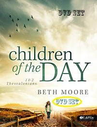 Beth Moore Children of the Day: 1 & 2 Thessalonians DVD SET by Beth Moore