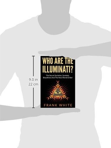 Buy Who Are The Illuminati The Secret Societies Symbols