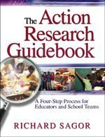 The Action Research Guidebook: A Four-Step Process for Educators and School Teams