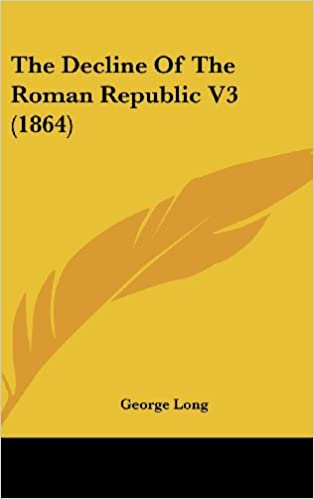 The Decline Of The Roman Republic V3 (1864)