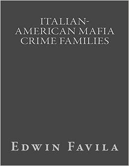 Italian-American Mafia Crime Families