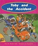 Toby and the Accident, Annette Smith, 0763519863