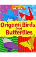 Origami Birds and Butterflies (Amazing Origami) -