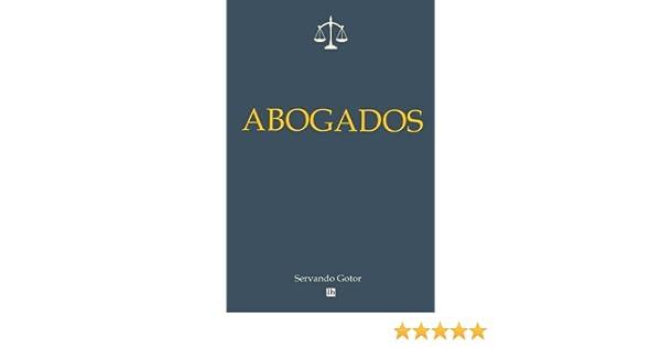 Abogados (Lecturas hisp?nicas): Amazon.es: Gotor, Servando: Libros