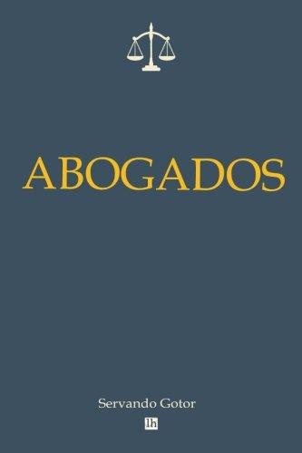Libro : Abogados (Lecturas hisp?nicas)  - Gotor, Servando