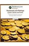 TheStreet. com Ratings Guide to Banks and Thrifts, Street Com Ratings Inc, 1587733293