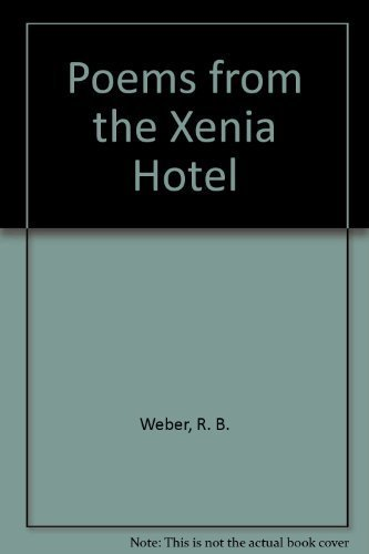 Poems From The Xenia Hotel