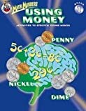 Using Money, Carson-Dellosa Publishing Staff, 0768201896