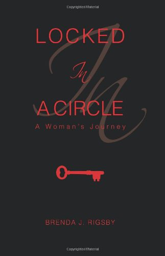 Download Locked In A Circle: A Woman's Journey pdf epub