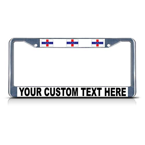 Custom Text Personlized Netherlands-Antilles Country Flag Metal License Plate Frame Solid Insert Car Auto Tag Holder - Chrome 2 Holes
