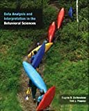 img - for Data Analysis and Interpretation in the Behavioral Sciences (with InfoTrac) by Eugene B. Zechmeister (2002-09-10) book / textbook / text book