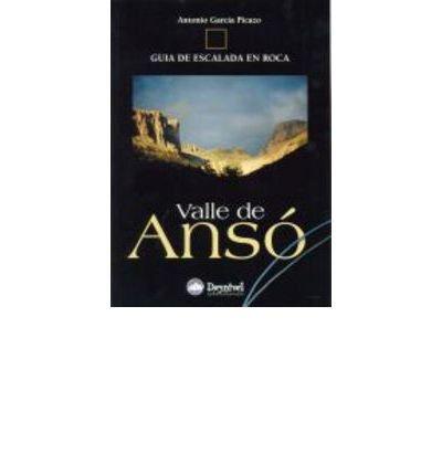 Valle de Ans? : gu?a de escalada en roca Paperback Spanish ...