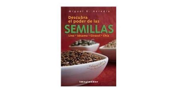 Descubra el poder de las semillas / Discover the Power of ...