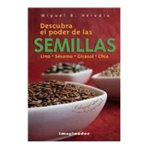 Descubra el poder de las semillas / Discover the Power of ...