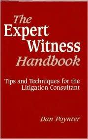 The Expert Witness Handbook 3th (third) edition Text Only ebook