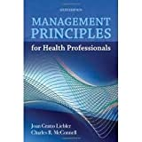 Management Principles for Health Professionals 6th (sixth) edition