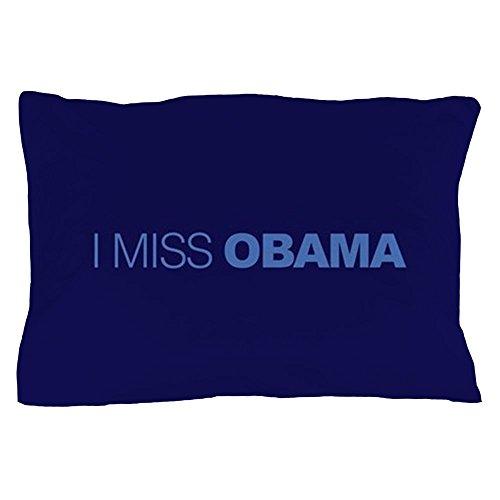 CafePress - I Miss Obama - Standard Size Pillow Case, 20