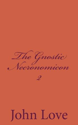 Read Online The Gnostic Necronomicon 2 pdf