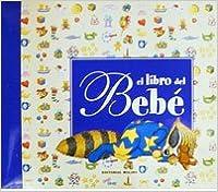 El Libro Del Bebé. Descargar ebooks Epub