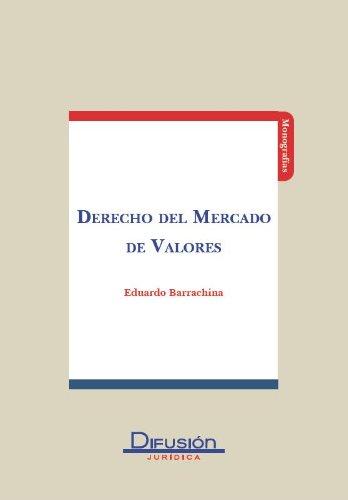 Descargar Libro Derecho Del Mercado De Valores Eduardo Barrachina