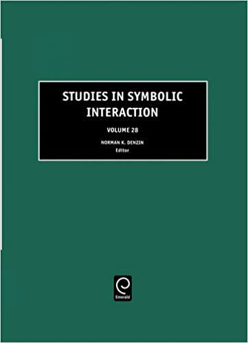 Studies in Symbolic Interaction: 28