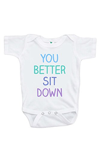 You Better Sit Down Pregnancy Announcement Onepiece 0-3 Months