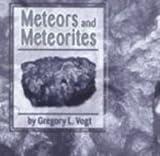 Meteors and Meteorites, Gregory L. Vogt, 0736811206
