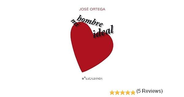 0e1a6cbb9a767 MI HOMBRE IDEAL eBook  José Ortega