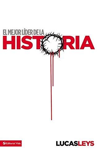 Download El mejor líder de la historia (Spanish Edition) ebook