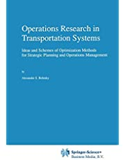 Operations Research in Transportation Systems: Ideas and Schemes of Optimization Methods for Strategic Planning and Operations Management