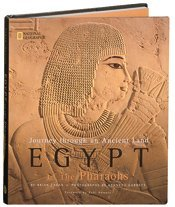 Hardcover Journey Through an Ancient Land: Egypt of the Pharaohs Book