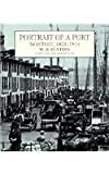 img - for Portrait of a Port: Boston, 1852-1914 book / textbook / text book