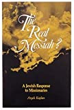 The Real Messiah?, Aryeh Kaplan and Berel Wein, 1879016117