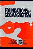 img - for Foundations of Geomagnetism book / textbook / text book