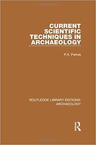 Current Scientific Techniques in Archaeology