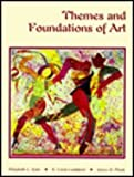 Themes and Foundations of Art, Katz, Elizabeth L. and Lankford, E. Louis, 0314029451