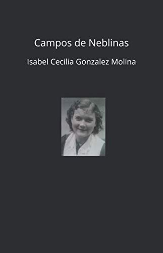 Campos de Neblinas (Spanish Edition) (De Casas Campo)