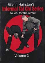 Glenn Hairston's Informal Tai Chi Series: Tai Chi for the Street Vol. 3 ()