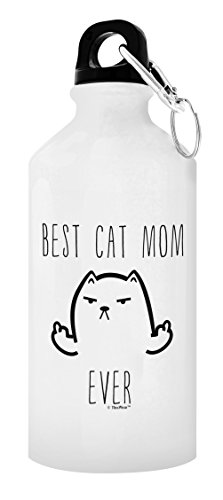Best Cat Mom Ever Funny Cat Middle Finger Cat Lover Gifts for Women Cat Person Gift Gift 20-oz Aluminum Water Bottle with Carabiner Clip Top Cat Mom