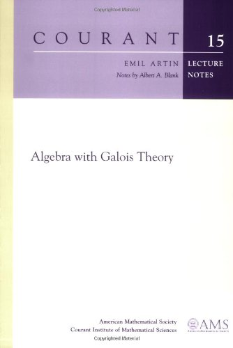 Algebra with Galois Theory (Courant Lecture Notes) PDF