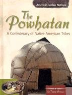 Download The Powhatan: A Confederacy of Native American Tribes (American Indian Nations) ebook
