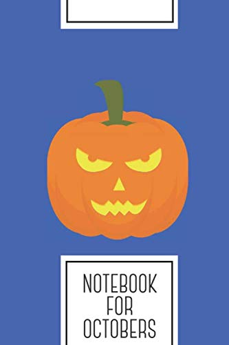 Halloween Pumpkin Head Drawings (Notebook for Octobers: Lined Journal with Evil light Halloween Pumpkin Design - Cool Gift for a friend or family who loves holiday presents! | 6x9